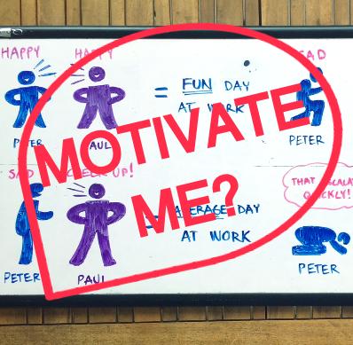 motivation for me?